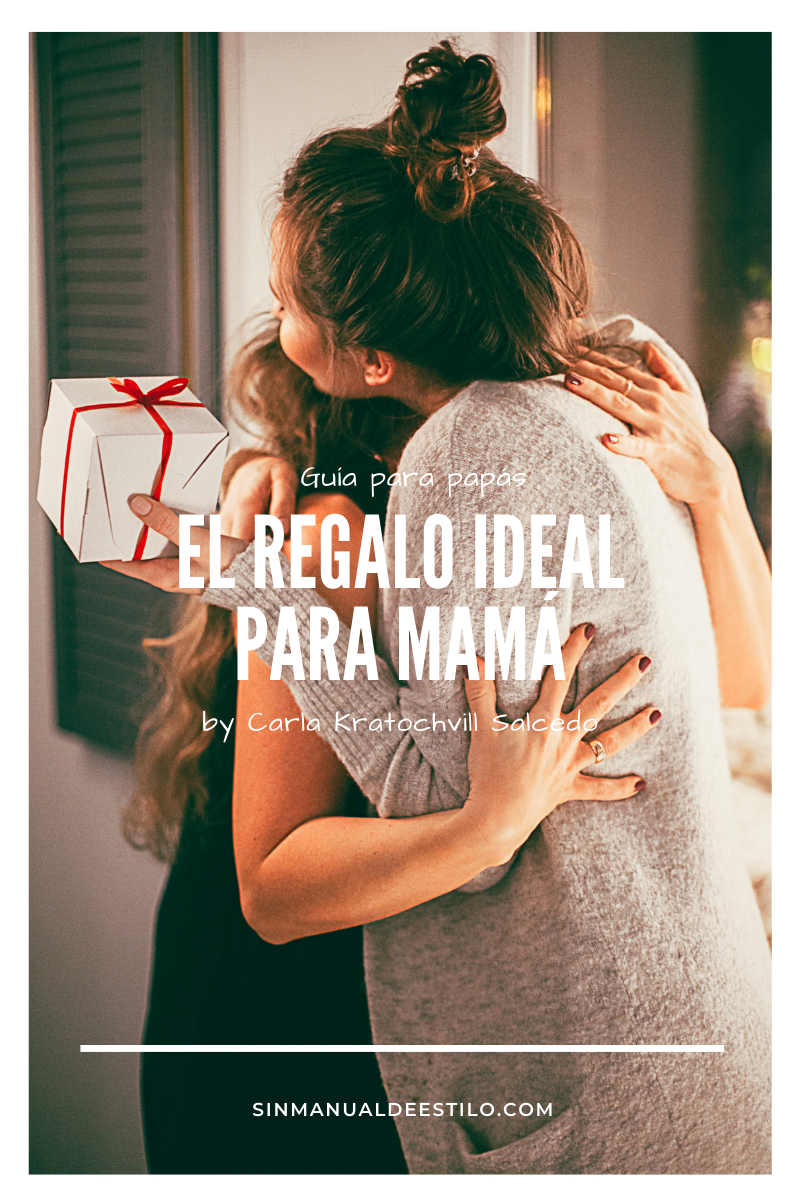 El regalo ideal para mamá